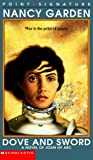 Dove and Sword: A Novel of Joan of Arc (Point Signature)