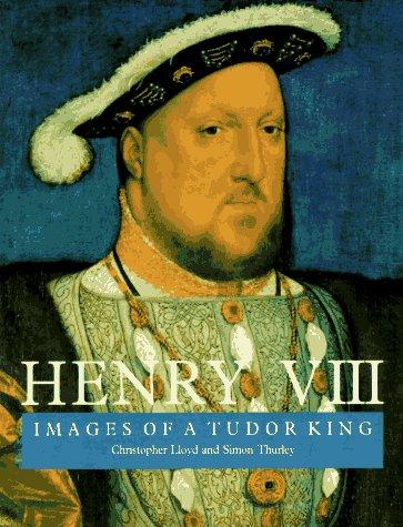Henry VIII: Images of a Tudor King