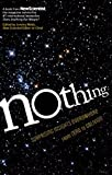Image of Nothing: Surprising Insights Everywhere from Zero to Oblivion by New Scientist (2014) Paperback