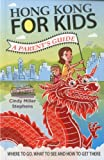Hong Kong for Kids: A Parent's Guide