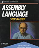 Assembly Language Step-By-Step (0471578142) by Jeff Duntemann