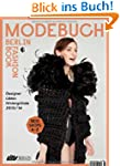 Das Modebuch Berlin - Fashion Book Be...