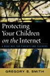 Protecting Your Children on the Inter...
