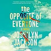 The Opposite of Everyone: A Novel | [Joshilyn Jackson]