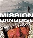 echange, troc Jean-Louis Etienne - Mission banquise