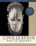 img - for Civilization Past & Present, Single Volume Edition, Primary Source Edition (Book Alone) (11th Edition) (MyHistoryLab Series) book / textbook / text book