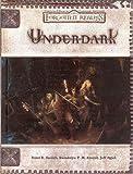Underdark (Forgotten Realms)(Bruce R. Cordell/Gwendolyn F. M. Kestrel/Jeff Quick)