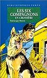 Les Six Compagnons, tome 24 : Les Six Compagnons en croisière par Bonzon