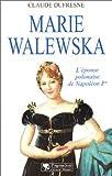 echange, troc Claude Dufresne - Marie Walewska