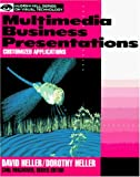Multimedia Business Presentations (McGraw-Hill Series on Visual Technology) (0070280800) by Heller, David