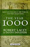 The Year 1000: What Life Was Like at the Turn of the First Millennium (Charnwood Library) (0708991459) by Lacey, Robert