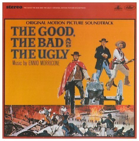 Ennio Morricone - The Good the Bad and the Ugly - Zortam Music