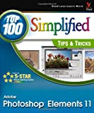 Photoshop Elements 11 Top 100 Simplified Tips & Tricks