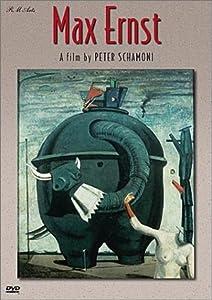 Max Ernst - A Film by Peter Schamoni