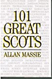 101 Great Scots (0550204857) by Massie, Allan