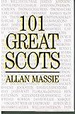 101 Great Scots (0550204857) by Massie, Allan