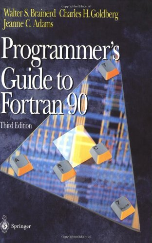 A Programmer's Guide to Fortran 90