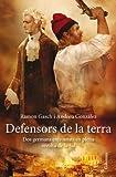 Defensors De La Terra (Clàssica)
