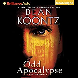 Odd Apocalypse: An Odd Thomas Novel, Book 5 | [Dean Koontz]