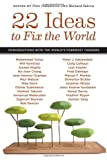 Image of 22 Ideas to Fix the World: Conversations with the World's Foremost Thinkers (Social Science Research Council)