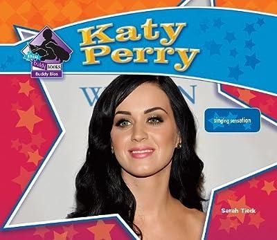 Katy Perry (Big Buddy Books: Buddy Bios) by Sarah Tieck (2011-08-01)