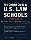The Official Guide to U.S. Law Schools: The Most Thorough, Accurate, and Up-to-Date Guide to All 181 ABA-Approved Law Schools