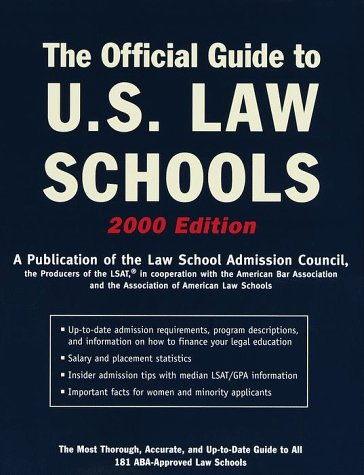 The Official Guide to U.S. Law Schools: The Most Thorough, Accurate, and Up-to-Date Guide to All 181 ABA-Approved Law Sc