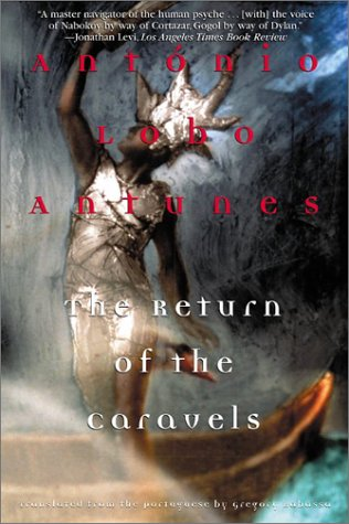 The Return of the Caravels (Antunes, Antonio Lobo)