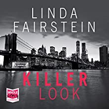 Killer Look: Alexandra Cooper, Book 18 Audiobook by Linda Fairstein Narrated by Barbara Rosenblat