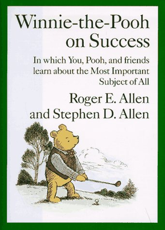 an analysis of roger e allens book winnie the pooh management Winnie-the-pooh on management by roger e allen take note a book on  i  enjoy reading this book for the review of concepts though and.