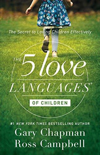 The 5 Love Languages of Children: The Secret to Loving Children Effectively cover