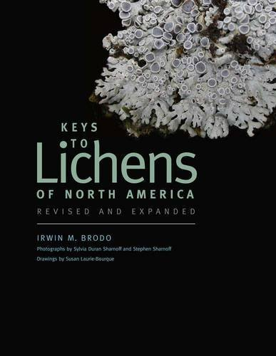 Keys to Lichens of North America: Revised and Expanded by Irwin M. Brodo (2016-02-02)