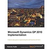 Microsoft Dynamics GP 2010 Implementation ~ Victoria Yudin