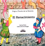 El Renacimiento (Journey Thru History) (Spanish Edition) (0812033973) by Gloria Verges