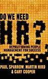 img - for Do We Need HR?: Repositioning People Management for Success book / textbook / text book