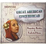 Great American Gingerbread: Rarities & Neglected Items