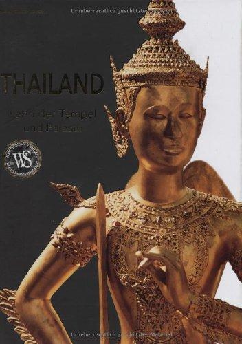 Thailand: Land der Tempel und Paläste