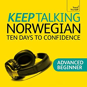Keep Talking Norwegian: Ten Days to Confidence | [Margaretha Danbolt-Simons]