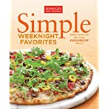 Simple Weeknight Favorites ~ America's Test Kitchen