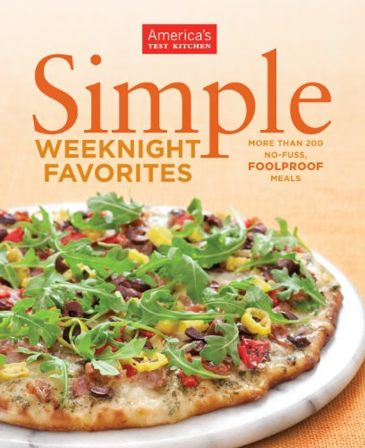 America S Test Kitchen Simple Weeknight Favorites