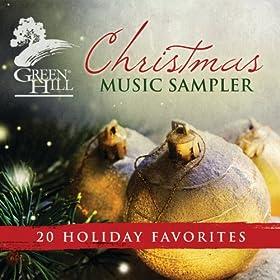Green Hill - Christmas Music Sampler: 20 Holiday Favorites (2013)