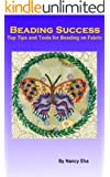 Beading Success: Top Tips and Tools for Beading on Fabric