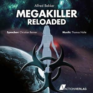 Megakiller reloaded Hörbuch