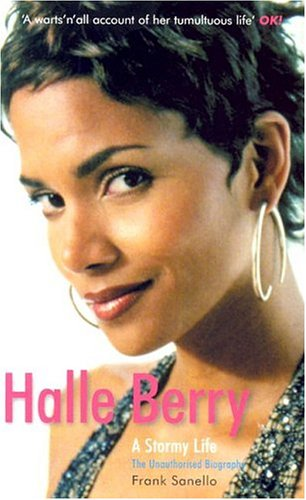 Halle Berry: A Stormy Life