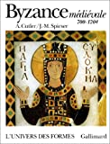 img - for Byzance medievale: 700-1204 (L'univers des formes) (French Edition) book / textbook / text book