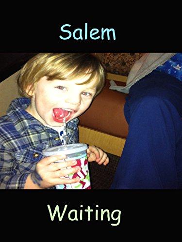 Salem Waiting