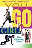 img - for You Go Girl!: The Winning Way book / textbook / text book