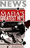 The Mafias Greatest Hits: Ranking, Rating, and Appraising the Big Rubou