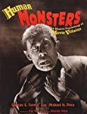 Human Monsters: The Bizarre Psychology of Movie Villains (0878163778) by Turner, George E.