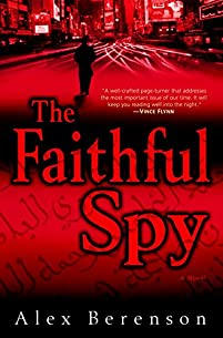 The Faithful Spy: A Novel by Alex Berenson ebook deal